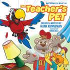 The Teacher's Pet: A Mutzphey and Milo Adventure Cover Image