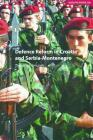 Defence Reform in Croatia and Serbia--Montenegro (Adelphi) Cover Image