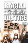 Racial Discrimination and Criminal Justice (Opposing Viewpoints) Cover Image