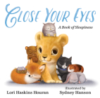Close Your Eyes: A Book of Sleepiness Cover Image