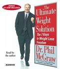 The Ultimate Weight Solution: The 7 Keys to Weight Loss Freedom Cover Image