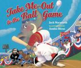 Take Me Out to the Ball Game Cover Image