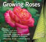Growing Roses: Plan, Plant and Maintain (Digging and Planting) Cover Image