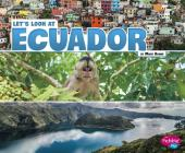 Let's Look at Ecuador (Let's Look at Countries) Cover Image