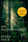 My Abandonment (Tie-In): Now a Major Film: LEAVE NO TRACE Cover Image