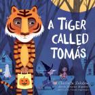 A Tiger Called Tomás Cover Image