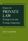 Essays on Private Law: Foreign Law and Foreign Judgments (Heritage) Cover Image