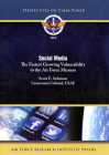 Social Media: The Fastest Growing Vulonerability to the Air Force Mission: The Fastest Growing Vulonerability to the Air Force Mission Cover Image