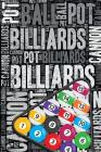 Billiards Journal: Cool Blank Lined Billiards Lovers Notebook for Player and Coach Cover Image