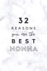 32 Reasons You Are The Best Nonna: Fill In Prompted Marble Memory Book Cover Image