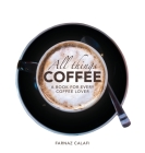 All Things Coffee Cover Image