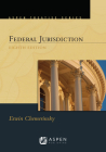 Aspen Treatise for Federal Jurisdiction Cover Image