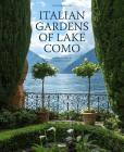 Italian Gardens of Lake Como Cover Image