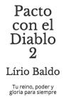 Pacto con el Diablo 2: Tu reino, poder y gloria para siempre Cover Image