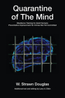 Quarantine of the Mind: Obedience Training for Adult Humans (Guernica World Editions) Cover Image
