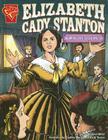 Elizabeth Cady Stanton: Women's Rights Pioneer Cover Image