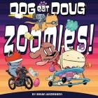 Dog eat Doug Graphic Novel: Zoomies! Cover Image