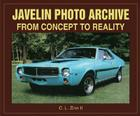 Javelin Photo Archive: From Concept to Reality Cover Image