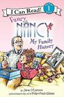 Fancy Nancy: My Family History (I Can Read Level 1) Cover Image