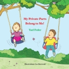My Private Parts Belong to Me! Cover Image