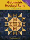 Geometric Hooked Rugs: Color & Design Cover Image