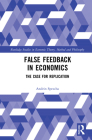 False Feedback in Economics and the Case for Replication Cover Image