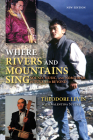 Where Rivers and Mountains Sing: Sound, Music, and Nomadism in Tuva and Beyond Cover Image