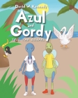 Azul and Gordy Tell The Gospel Cover Image