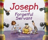 Joseph and the Forgetful Servant Cover Image