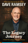 The Legacy Journey: A Radical View of Biblical Wealth and Generosity Cover Image