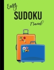 Easy Sudoku Travel: Puzzles Book for Adults and Kids - Activity Books Travel Cover Image