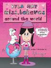 Kyla Miss. Behaves Around the World (Kyla May Miss. Behaves) Cover Image