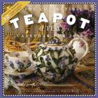 The Collectible Teapot & Tea Calendar 2007 Cover Image