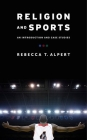 Religion and Sports: An Introduction and Case Studies Cover Image