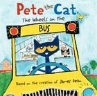 Pete the Cat: The Wheels on the Bus Cover Image