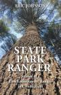 State Park Ranger: Stories of a Law Enforcement Ranger in Connecticut Cover Image