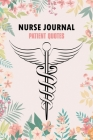 Nurse Journal Patient Quotes: A Journal to collect Funny, Memories, Nurse Graduation Funny Gift, Doctor or Nurse Practitioner Gift Cover Image
