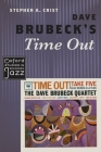 Dave Brubeck's Time Out (Oxford Studies in Recorded Jazz) Cover Image