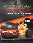Star Wars: The High Republic Unofficial Cookbook: Amazing & Easy Recipes Inspired by Star Wars: Light of the Jedi Cover Image
