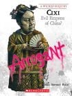 Cixi (A Wicked History) Cover Image