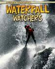Waterfall Watchers Cover Image