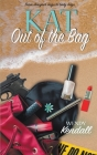 Kat Out of the Bag Cover Image