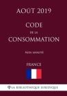 Code de la consommation (France) (Août 2019) Non annoté Cover Image