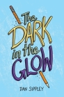 The Dark in the Glow Cover Image