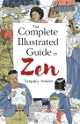 The Complete Illustrated Guide to Zen Cover Image