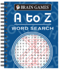 Brain Games - A to Z Word Search Cover Image