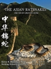 The Asian Ratsnakes and Kin of Greater China 中华锦蛇 Cover Image