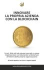 Innovare la propria azienda con la Blockchain Cover Image