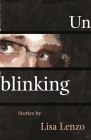 Unblinking (Made in Michigan Writers) Cover Image