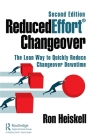 Reducedeffort(r) Changeover: The Lean Way to Quickly Reduce Changeover Downtime, Second Edition Cover Image